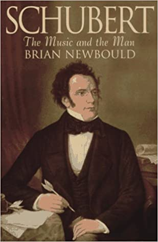 Book Schubert: The Music and the Man