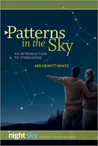 Patterns in the Sky: An Introduction to Stargazing Night Sky Astronomy for Everybody: Amazon.es: Hewitt-White, Ken: Libros en idiomas extranjeros