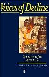 Voices of Decline, Robert A. Beauregard, 1557864411