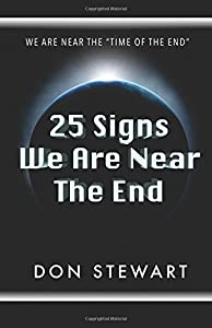 25 Signs We Are Near the End