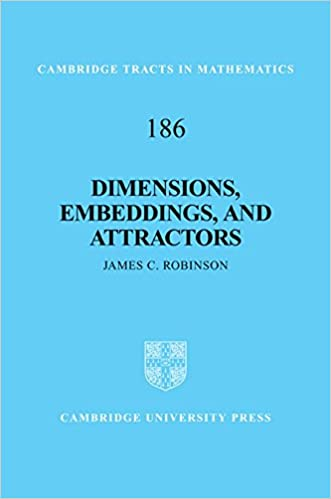 Dimensions, Embeddings, and Attractors (Cambridge Tracts in