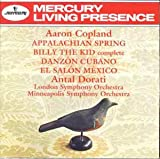 Copland: Appalachian Spring, Billy the Kid, Danzon Cubana, El Salon Mexico