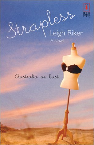 Read Online Strapless (Red Dress Ink (Numbered Paperback)) pdf epub