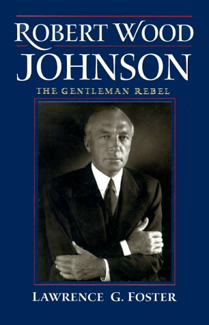 Signed Robert Woods - Robert Wood Johnson -- The Gentleman Rebel