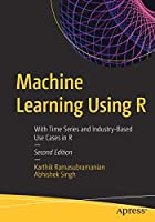 Machine Learning Using R, 2nd Edition Front Cover