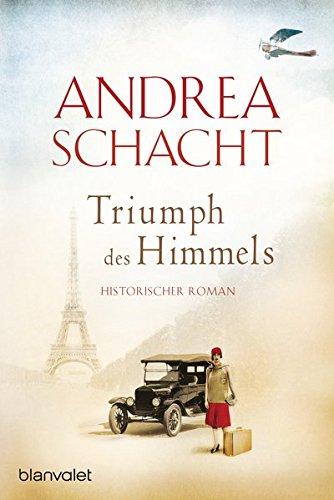 Triumph des Himmels: Historischer Roman