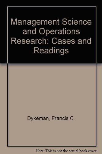 Management Science and Operations Research: Cases and Readings