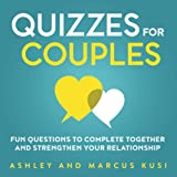 Quizzes for Couples: Fun Questions to Complete
