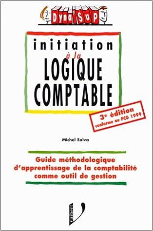 Livres gratuits Initiation à la logique comptable. 3ème édition pdf ebook