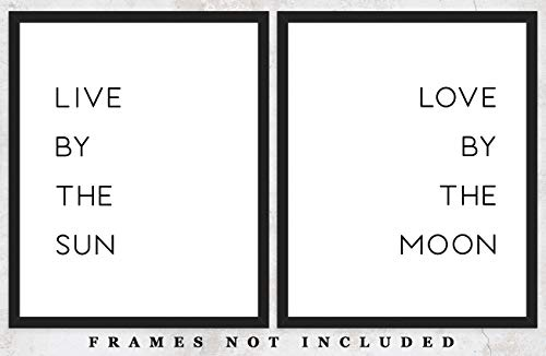 Live by the Sun Love by the Moon Typography Wall Art Prints: Set of Two (8x10) Unframed Poster Prints - Great Gift Idea For a Significant Other or That Special Person in Your Life!