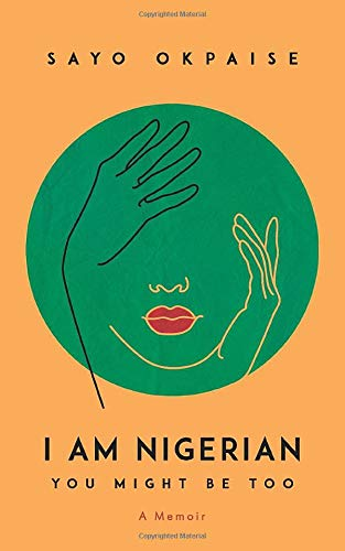 I Am Nigerian You Might Be Too