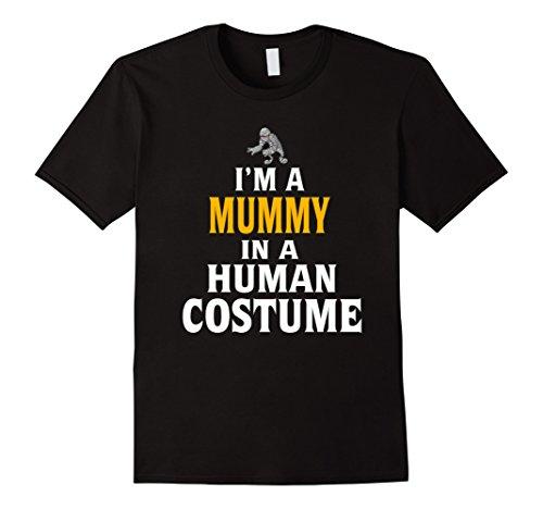 [Mens Funny Halloween Shirt - MUMMY In A Human Costume Tshirt Large Black] (Ghost Mummy Costume)