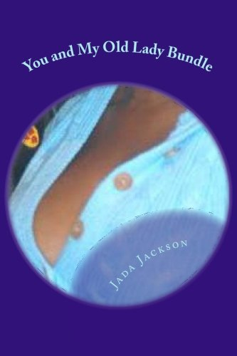 Read Online You and My Old Lady Bundle: Mother and Daughter ebook