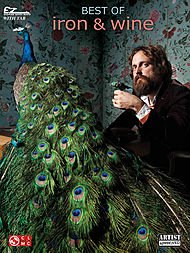 Cherry Lane Best Of Iron & Wine Easy Guitar With Tab (Iron And Wine Upward Over The Mountain)