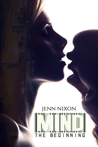 MIND: The Beginning (The MIND Series Book 1)
