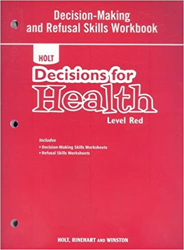 Decisions for Health, Level Red, Grade 7: Decision-making and ...