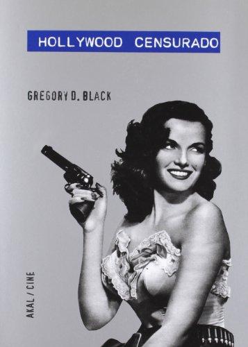 Descargar Libro Hollywood Censurado Gregory D. Black