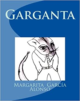 Amazon.com: Garganta (Spanish Edition) (9781494252052 ...