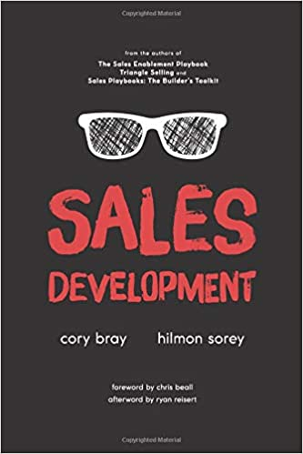Sales Development: Cracking the Code of Outbound Sales: Cory Bray