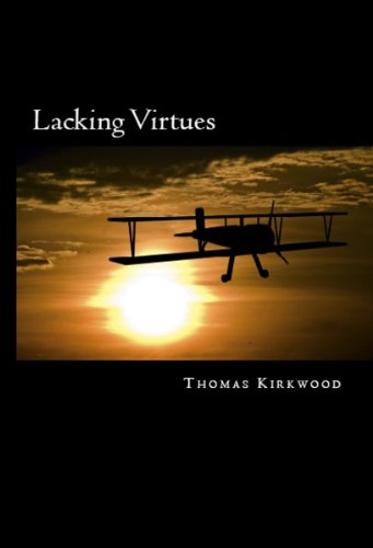 LACKING VIRTUES
