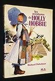 The Adventures of Holly Hobbie, Richard Dubelman, 0440001544