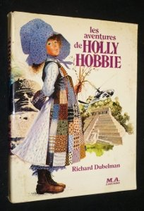 the-adventures-of-holly-hobbie-a-novel
