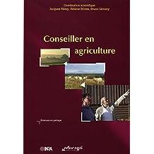 Conseiller en agriculture (Sciences en partage) (French Edition)