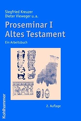 Proseminar I Altes Testament: Ein Arbeitsbuch