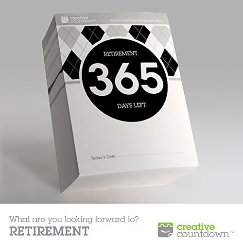 365-day Countdown to Retirement Tear Off Calendar; 1 Year Countdown to Retirement