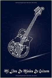 Mi LibroDe Música De Guitarra: Libro de partituras de guitarra para los guitarristas que hacen sus propias canciones. Escribir canciones es fácil. 200 páginas