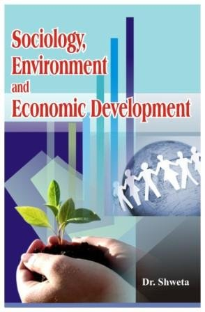 Sociology, Environment and Economic Development pdf