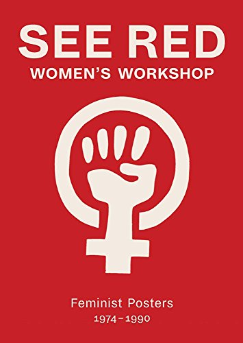 Book Poster Red (See Red Women's Workshop: Feminist Posters 1974–1990)