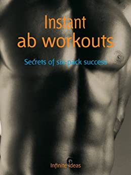 Instant ab workouts by [Ideas, Infinite]