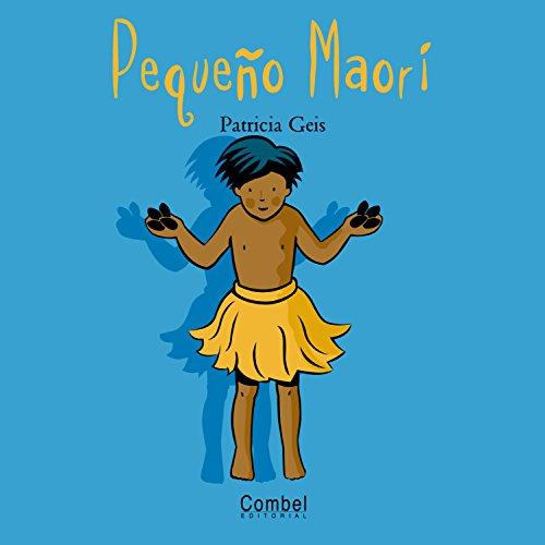 Pequeño Maorí (Niños del mundo) por Geis Conti, Patricia