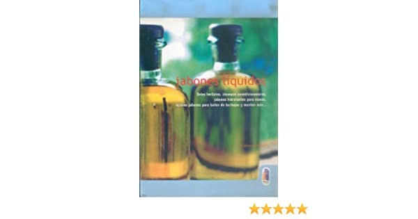 Jabones Liquidos (Spanish Edition): Catherine Failor: 9788480196017: Amazon.com: Books
