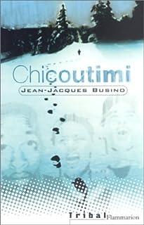 Chicoutimi : jusqu'où les eaux sont profondes, Busino, Jean-Jacques