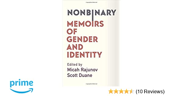 Amazon com: Nonbinary: Memoirs of Gender and Identity (9780231185332