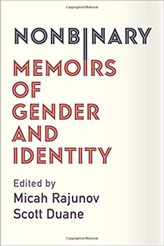 Amazon com: Nonbinary: Memoirs of Gender and Identity