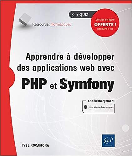 Livre Apprendre à développer des applications web avec PHP et Symfony