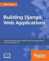 Building Django Web Applications Front Cover