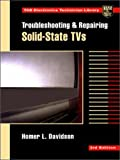 Troubleshooting and Repairing Solid-State TVs, Homer L. Davidson, 0070157537