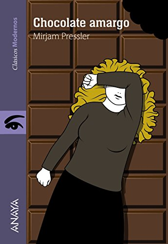 Chocolate amargo (Spanish Edition) (Clasicos Modernos) [Mirjam Pressler] (Tapa Blanda)