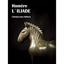 L´Iliade (French Edition)