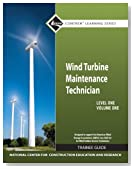 Wind Turbine Maintenance Level 1 Volume 1 Trainee Guide (Nccer Contren Learning)
