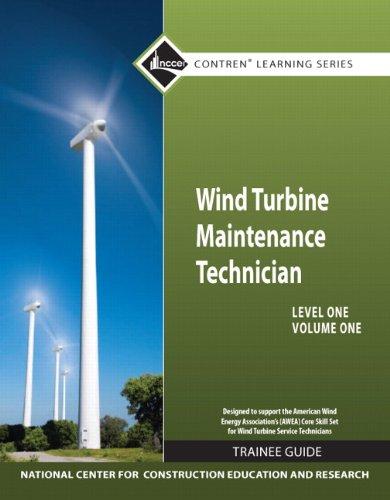 Wind Turbine Maintenance Level 1 Volume 1 Trainee Guide (Contren Learning)
