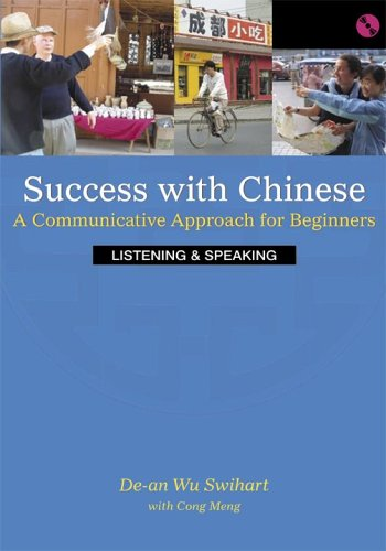 Success With Chinese: A Communicative Approach For Beginners (Level 1, Listening & Speaking)