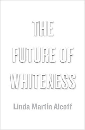 The Future of Whiteness [Linda Martin Alcoff] (Tapa Blanda)