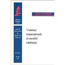 Violence transnationale et sécurité intérieure