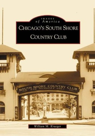 Chicago's South Shore Country Club (IL) (Images of America)