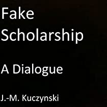 FAKE SCHOLARSHIP: A DIALOGUE